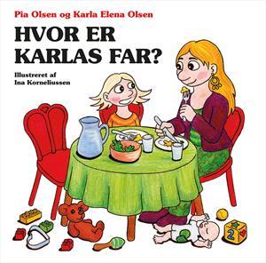 Hvor er Karlas far?